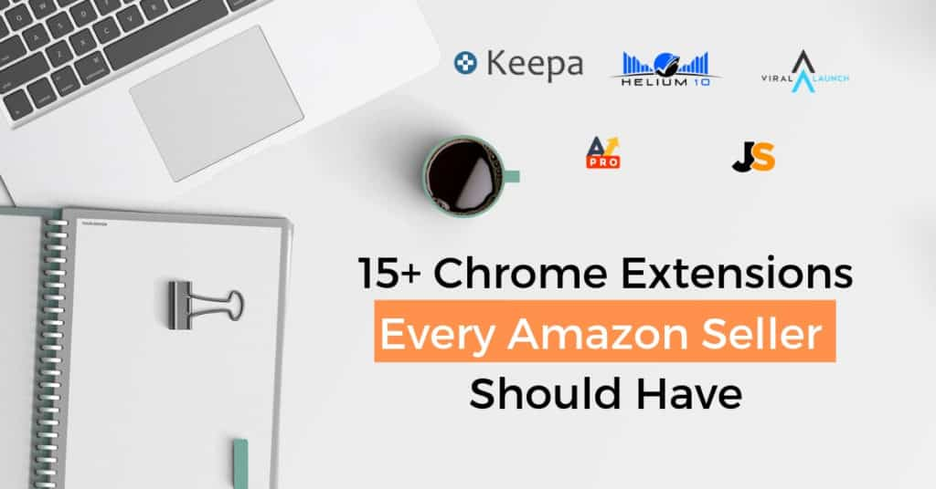 Top Amazon FBA Chrome Extensions