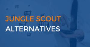 The Best Jungle Scout Alternatives