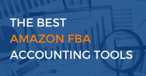 Top Amazon FBA Accounting Tools