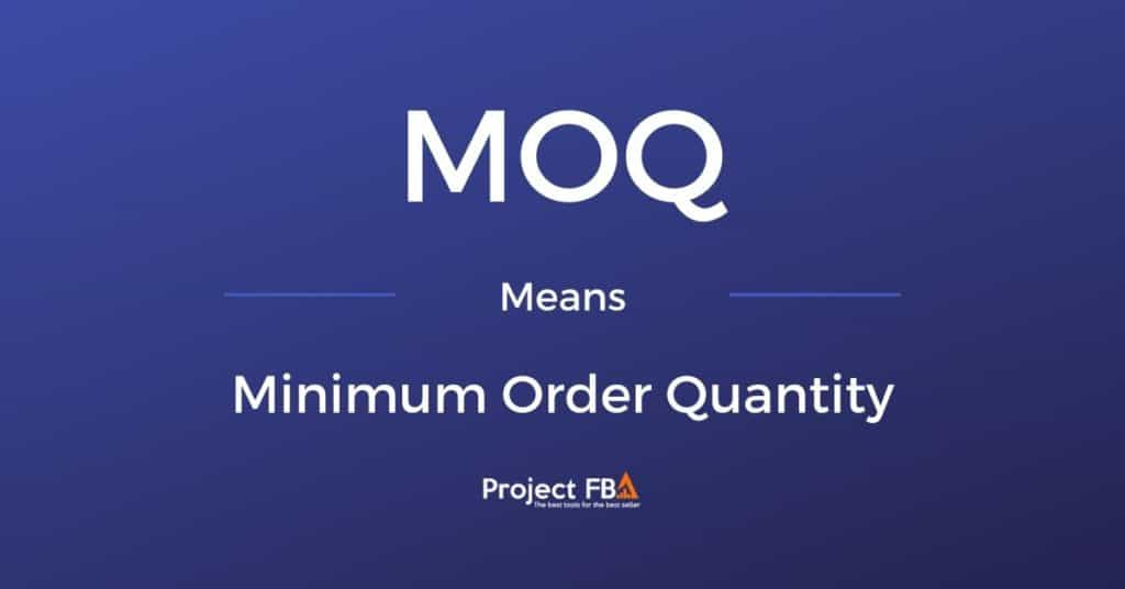 MOQ Meaning