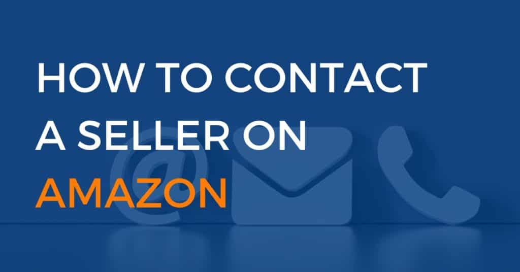 How to contact a seller on amazon
