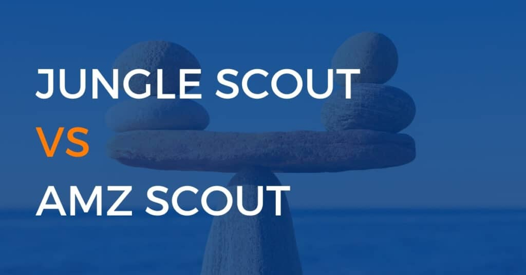 Here's what you need to know about Jungle Scout vs AMZ Scout!