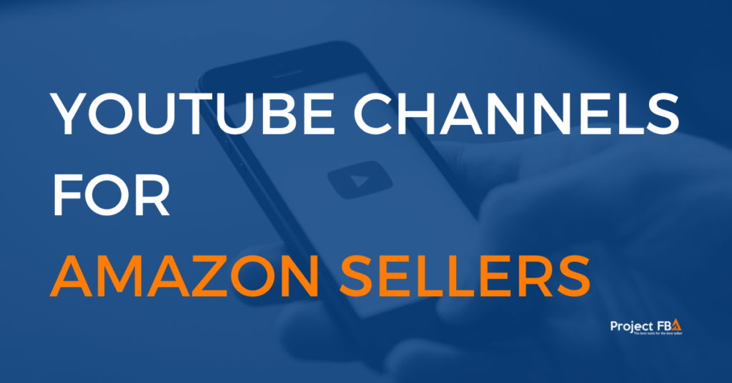Best YouTube channels for Amazon sellers