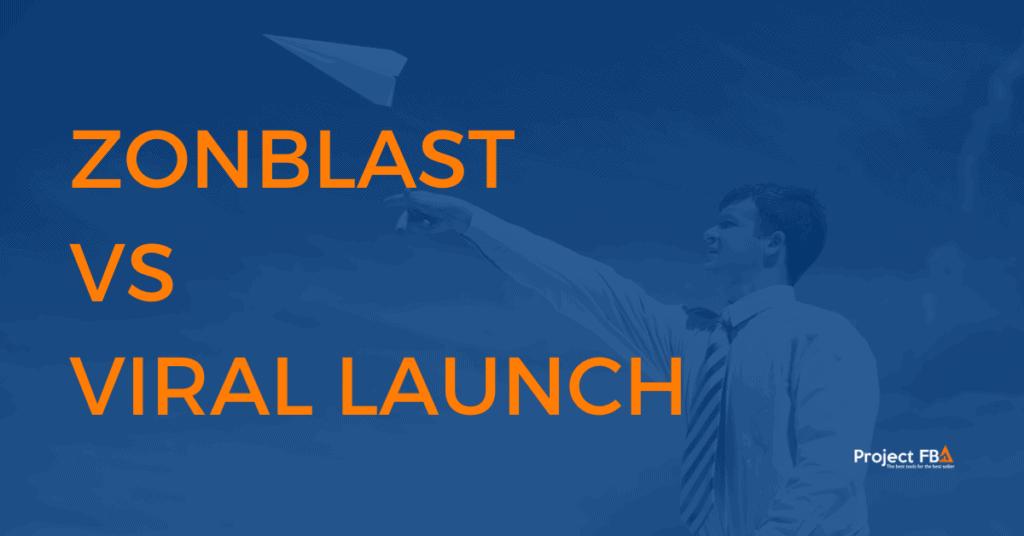 zonblast vs viral launch