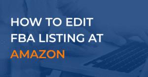 Editing FBA Listing At Amazon